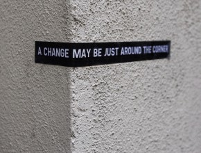 a_change_may_be_just_around_the_corner