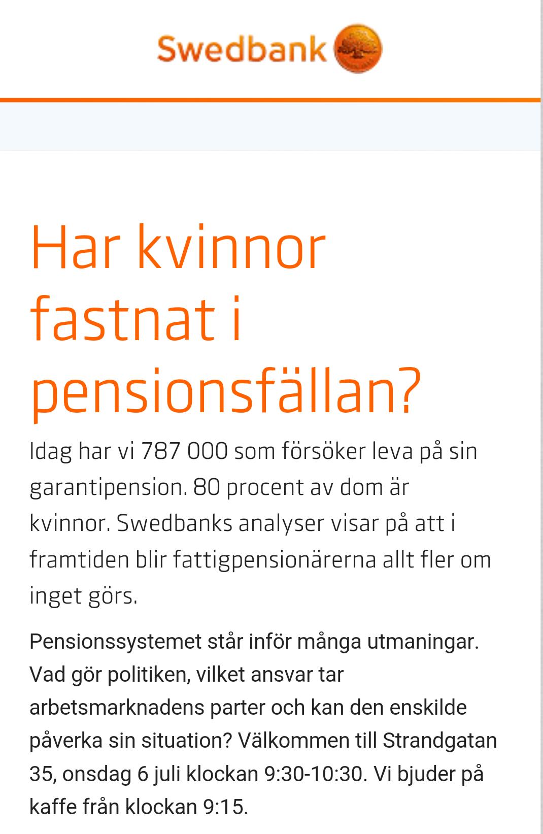 """2016-07: Almedalen Swedbank-seminarium """"Har kvinnor fastnat i pensionsfällan"""""""